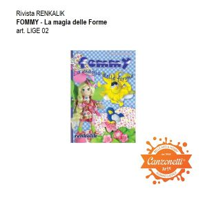 Rivista Renkalik - Manuale - FOMMY - La Magia delle Forme - cod. LIGE 02